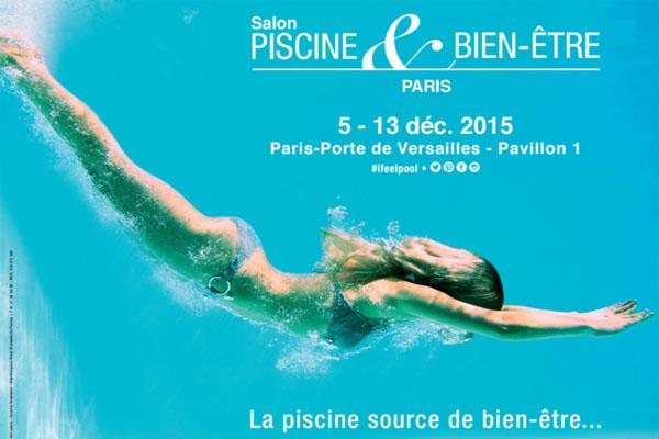 Zoom sur les nouveaut s au salon piscine bien tre 2015 for Piscine nocturne paris