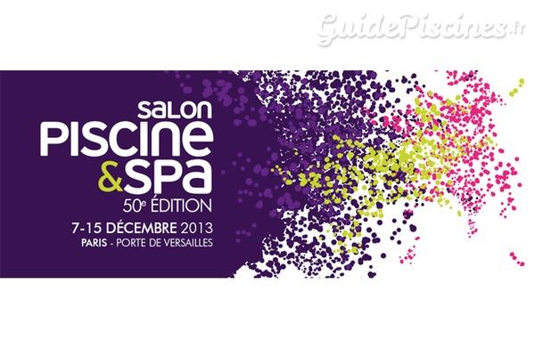 Salon Piscine Spa 2013 50 Ans De Succes Guidepiscines Fr