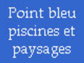 Point Bleu Piscines & Paysages